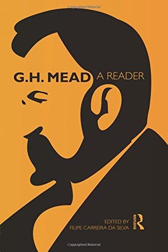 G.H. Mead: A Reader