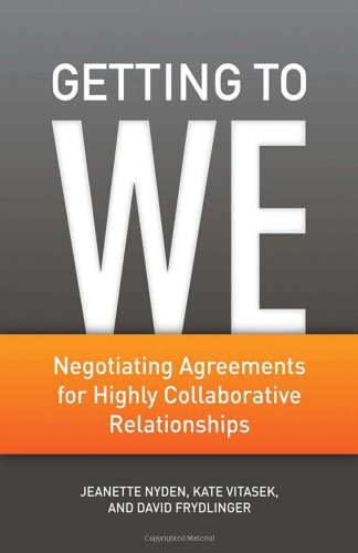 Getting To We: Negotiating Agreements For Highly Collaborative Relationships front-830544