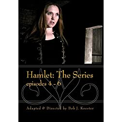 Hamlet: The Series episode 4-6