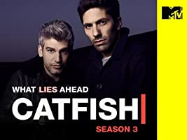 Catfish: The TV Show Season 3