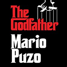 The Godfather (       UNABRIDGED) by Mario Puzo Narrated by Joe Mantegna