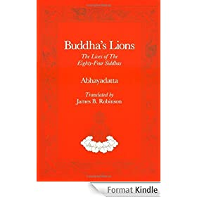 Buddha's Lions: The Lives of the Eighty-Four Siddhas (Tibetan Translation Series)