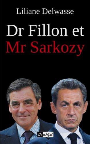 Dr Fillon et Mr Sarkozy (Politique, idée, société)