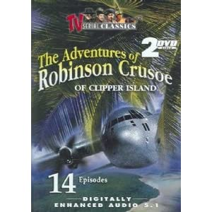 The Adventures of Robinson Crusoe of Clipper Island- 14 chapter movie serial movie