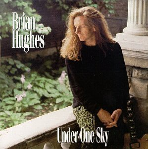 under-one-sky-by-brian-hughes-2007-audio-cd