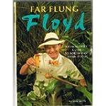 Far Flung Floyd: Keith Floyd's Guide...