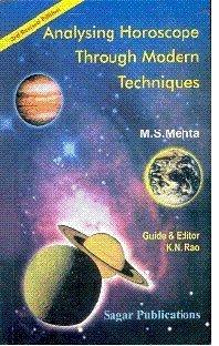 Analysing Horoscope Through Modern Techniques, by M. S. Mehta