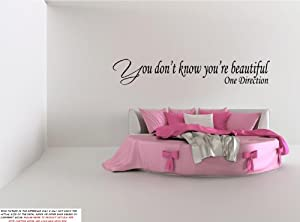 "YOU DON'T KNOW YOU'RE BEAUTIFUL ~ ONE DIRECTION: WALL DECAL, size 5.5"" X 28"" from Best Priced Decals"