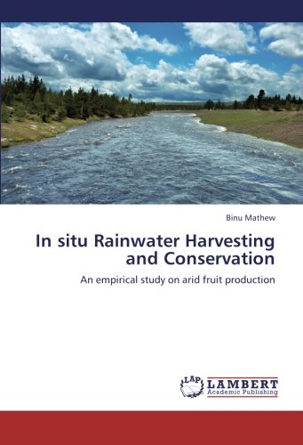 In-situ-Rainwater-Harvesting-and-Conservation-An-empirical-study-on-arid-fruit-production