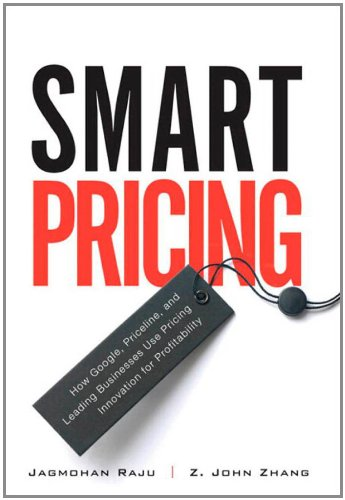 smart-pricing-how-google-priceline-and-leading-businesses-use-pricing-innovation-for-profitability