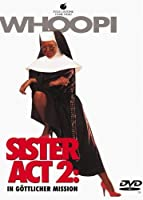 Sister Act 2 - In g�ttlicher Mission