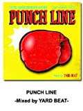PUNCH LINE -100% JAMAICAN DUB PLATE MIX- Mixed by YARD BEAT