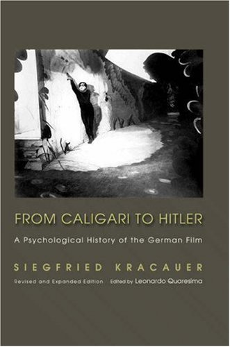 From Caligari to Hitler: A Psychological History of the...