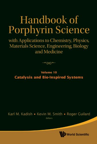 Handbook of Porphyrin Science: With Applications to Chemistry, Physics, Materials Science, Engineering, Biology and Medi