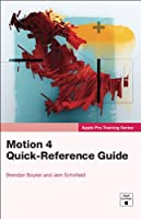 Apple Pro Training Series: Motion 4 Quick-Reference Guide ebook download