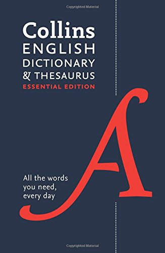 Collins English Dictionary and Thesaurus: Essential edition (Collins Dictionaries)