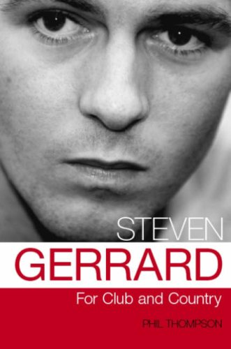 Steven Gerrard: For Club and Country (Paperback)