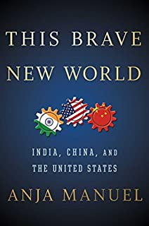 Book Cover: This Brave New World: India, China and the United States