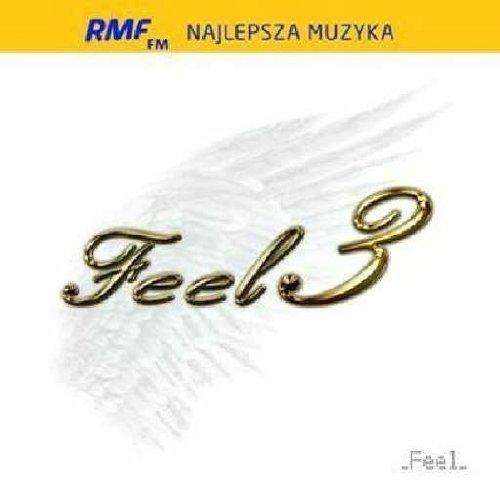 Feel - Feel 3 - Zortam Music