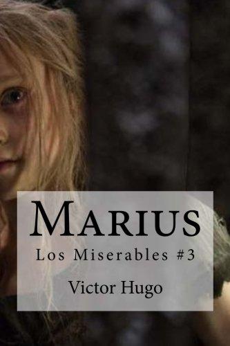 Marius: Los Miserables #3  [Hugo, Victor] (Tapa Blanda)