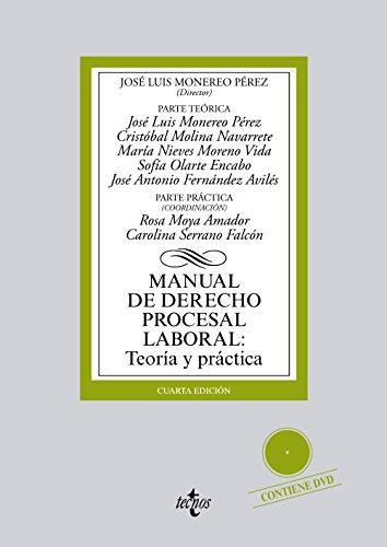 Manual De Derecho Procesal Laboral. Teoría Y Práctica (Derecho - Biblioteca Universitaria De Editorial Tecnos)