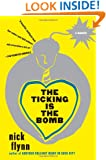 The Ticking Is the Bomb: A Memoir