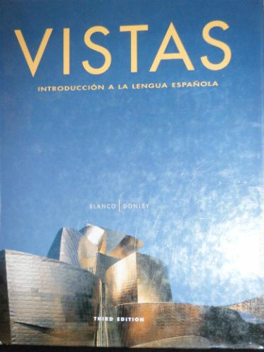 Vistas 3rd edition by Blanco Donley