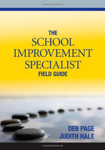 The School Improvement Specialist Field Guide