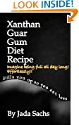 Xanthan Guar Gum Diet Recipe