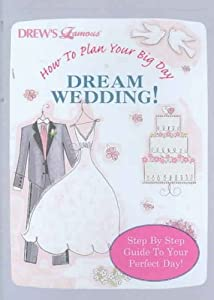 How To Plans Your Big Day: My Dream Wedding