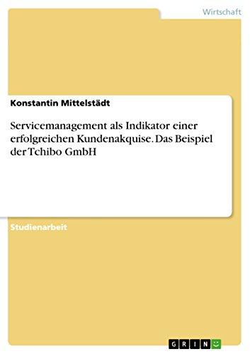 servicemanagement-als-indikator-einer-erfolgreichen-kundenakquise-das-beispiel-der-tchibo-gmbh