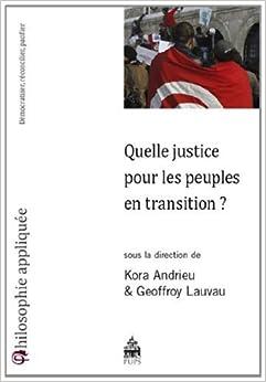 Quelle justice pour les peuples en transition d mocratiser r - Quelle ponceuse pour platre ...