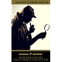 Sherlock Holmes: The Ultimate Collection Kindle Edition Download for Free