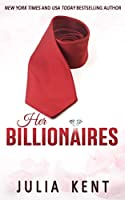 Her Billionaires: Boxed Set (Books 1-4) (English Edition)
