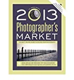 img - for [ [ [ Photographer's Market (2013) (Photographer's Market) [ PHOTOGRAPHER'S MARKET (2013) (PHOTOGRAPHER'S MARKET) ] By Bostic, Mary Burzlaff ( Author )Sep-14-2012 Paperback book / textbook / text book