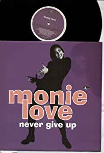 MONIE LOVE - NEVER GIVE UP - 12 inch vinyl