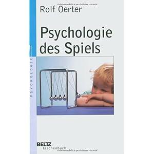 Psychologie des Spiels (Beltz Taschenbuch / Psychologie)