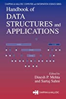 Handbook of Data Structures and Applications Front Cover