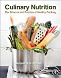 img - for Jacqueline B. Marcus: Culinary Nutrition : The Science and Practice of Healthy Cooking (Hardcover); 2013 Edition book / textbook / text book