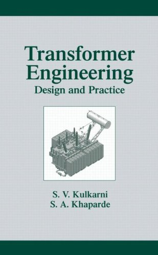 Transformer Engineering: Design And Practice (Power Engineering)