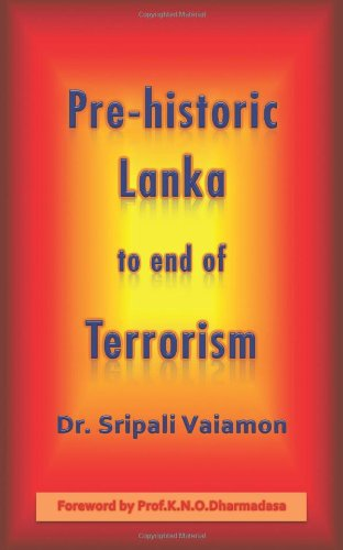 Pre-Historic Lanka to End of Terrorism