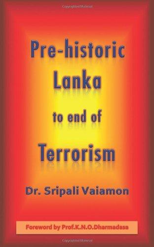 Prähistorische Lanka bis Ende des Terrorismus