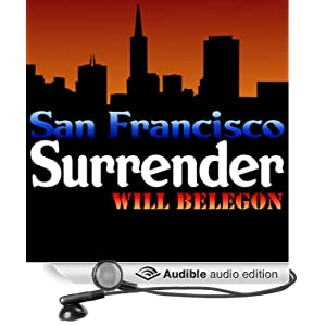 San Francisco Surrender Will Belegon
