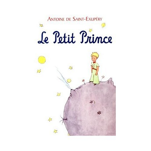 Le Petit Prince (The Little Prince) in French/Hardbound Edition  [Antoine de Saint-Exupery] (Tapa Dura)