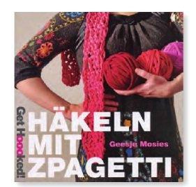 Preise vergleichen Hoooked-Zpagetti - Buch Häkeln mit Zpagetti (deutsch)