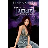 Coming of Age (Tamarei)by Jenna Grey