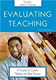 Evaluating Teaching: A Guide to Current Thinking and Best Practice [Paperback] [2005] 2nd Ed. James H. Stronge