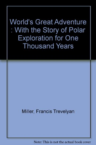 World's Great Adventure : With the Story of Polar