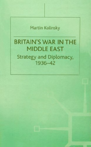 Britain's War in the Middle East: Strategy and Diplomacy, 1936-42