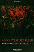 Apocalypse Recalled: The Book of Revelation…